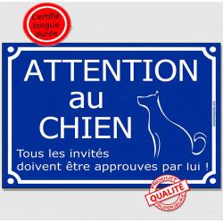 """Plaque """"Attention au Chien, Tous les invités doivent être approuvés"""" 2 tailles FUN A"""