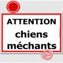 """Plaque Portail """"Attention ChienS MéchantS"""" Liseré Rouge 4 tailles ECO A"""