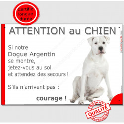 "Dogue Argentin Assis, plaque ""Jetez Vous au Sol, Attention au chien"" 24 cm"