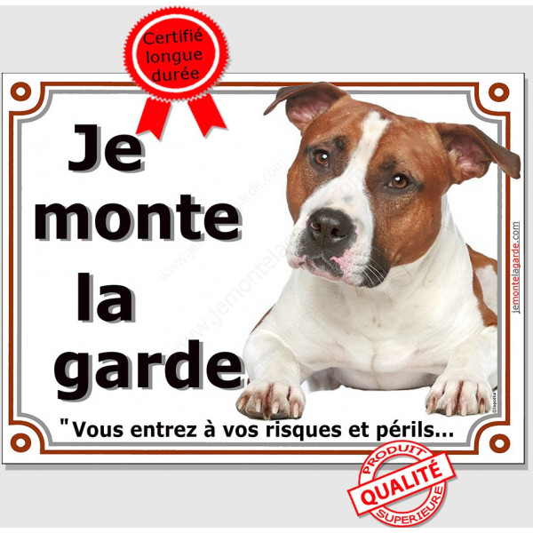 American-Staff Fauve, Plaque Je Monte la Garde, panneau pancarte affiche, amstaff, am, staff, risques périls attention au chien