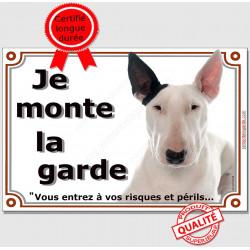 Bull Terrier Blanc oreille noire Tête, Plaque portail Je Monte la Garde, panneau affiche pancarte, risques périls