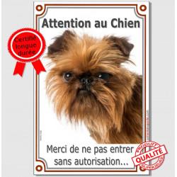 """Griffon Bruxellois, Plaque Portail """"Attention au Chien, interdit sans autorisation"""" verticale, pancarte, affiche panneau photo"""