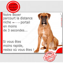 Boxer Fauve assis, Plaque Portail humoristique, pancarte affiche panneau drôle attention chien parcourt distance niche portail 3
