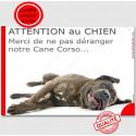 """Plaque """"Attention au Chien, Merci de ne pas déranger notre Cane Corso"""" 24 cm NPD"""