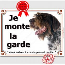 """Griffon Korthals Tête, plaque portail """"Je Monte la Garde, risques et périls"""" pancarte panneau Khortal attention au chien photo"""