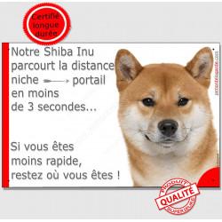 """Shiba Inu fauve tête, plaque humour """"parcourt Distance Niche - Portail moins 3 secondes"""" pancarte attention au chien drôle"""