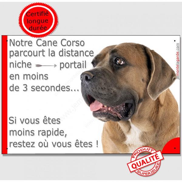 """Cane Corso fauve Tête, Plaque Portail """"Attention au chien, parcourt distance portail 3 secondes"""""""