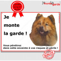 """Eurasier, plaque portail """"Je Monte la Garde"""" 24 cm ECO"""