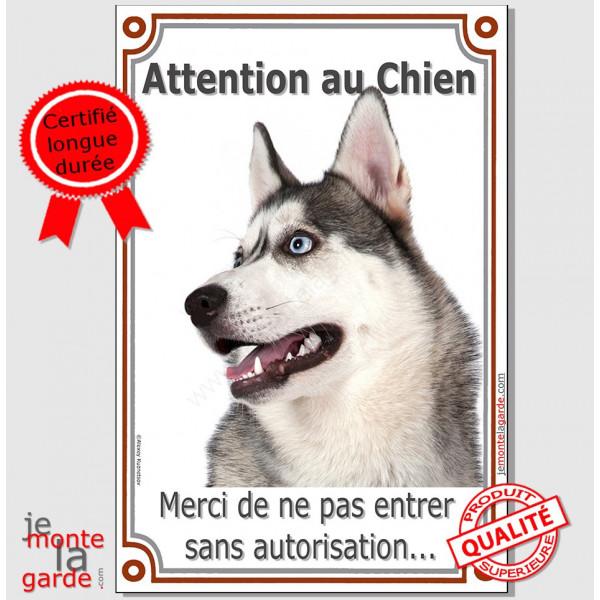 """Husky Gris Tête, Plaque Portail """"Attention au Chien, interdit sans autorisation"""" affiche panneau, pancarte photo"""