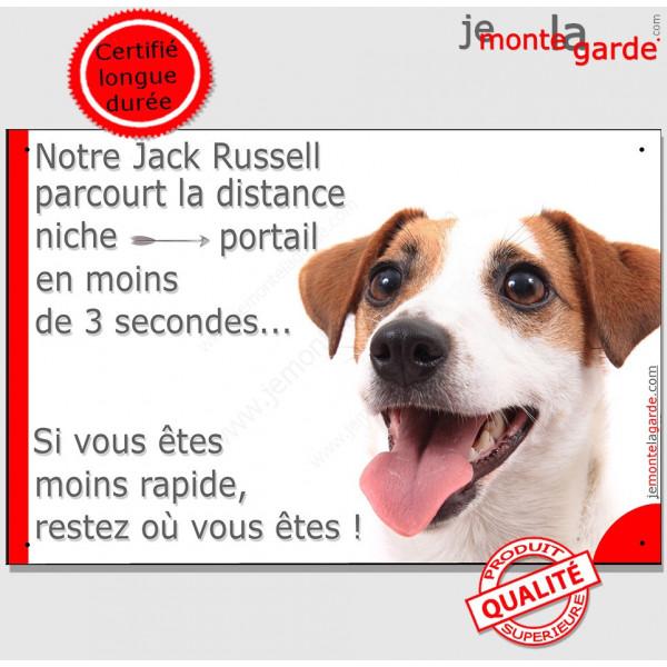 """Jack Russel fauve Tête, plaque humour """"parcourt distance Niche - Portail moins de 3 secondes"""" pancarte photo panneau drôle"""