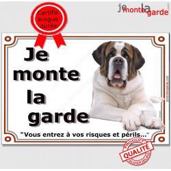 Saint-Bernard, Plaque portail je monte la garde, panneau st-bernard, affiche pancarte, risque péril attention au chien