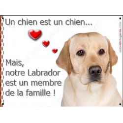 Labrador Sable Tête, Plaque Portail un chien est un chien, membre de la famille, pancarte, affiche panneau jaune beige