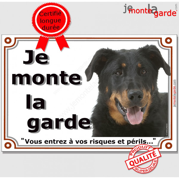 Beauceron Tête, Plaque portail Je Monte la Garde, panneau affiche pancarte, risques périls berger de beauce attention au chien