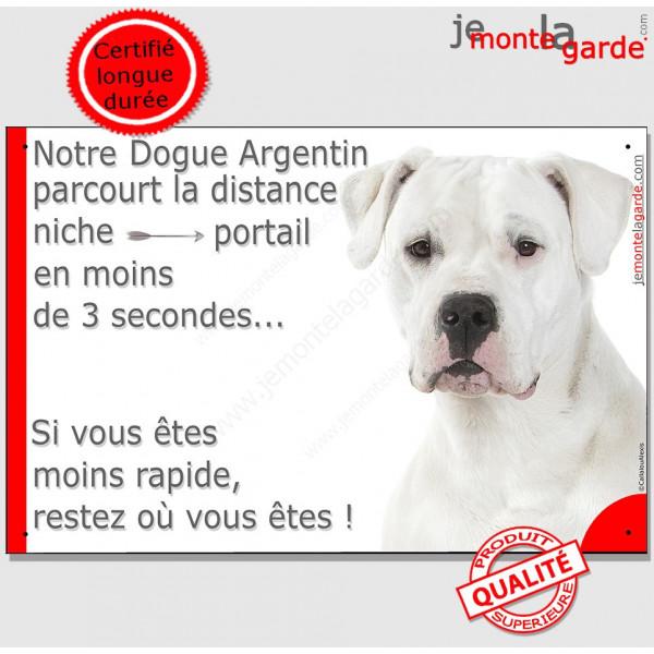 Dogue Argentin Tête, Plaque Portail humour distance niche-portail 3 secondes, pancarte, affiche panneau drôle attention au chien