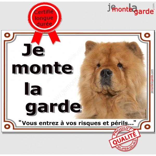 """Chow-Chow fauve orange Tête, plaque portail """"Je Monte la Garde, risques et périls"""" pancarte panneau photo attention au chien"""
