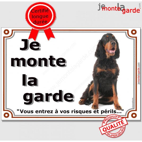 Setter Gordon, Pancarte portail  Je Monte la Garde, affiche plaque panneau noir et feu attention au chien photo