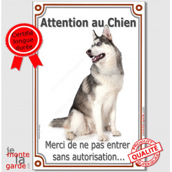 "Husky Gris Assis, Plaque Portail ""Attention au Chien, interdit sans autorisation"" affiche panneau, pancarte photo"