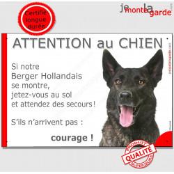 """Berger Hollandais tête, plaque humour """"Jetez Vous au Sol, Attention au Chien, courage"""" pancarte panneau courage photo drôle"""
