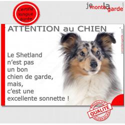 """Plaque portail humour """"Attention au Chien, notre Berger des Shetlands bleu merle est une sonnette"""" pancarte panneau drôle photo"""