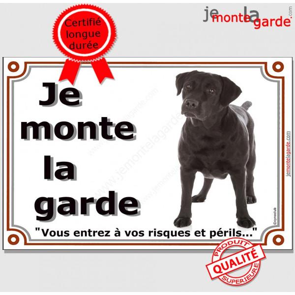Labrador Noir, Plaque portail Je monte la Garde, panneau pancarte risques périls Attention au Chien photo