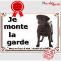 "Labrador Noir, plaque ""Je Monte la Garde"" 4 tailles LUXE B"