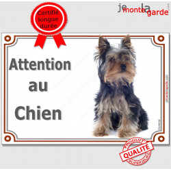 "Yorkshire Assis, plaque ""Attention au Chien"" 3 tailles LUX A"