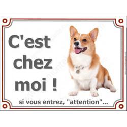 """Welsh Corgi Assis, plaque portail """"C'est Chez Moi !"""" 4 tailles Luxe"""