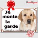"Labrador Sable, plaque ""Je Monte la Garde"" 3 tailles LUX C"