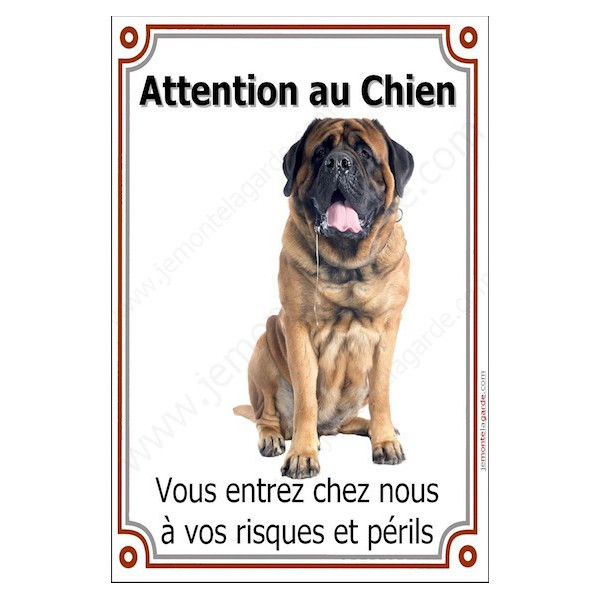 Mastiff Assis, Plaque Portail Attention au Chien verticale, risques périls, pancarte, affiche panneau