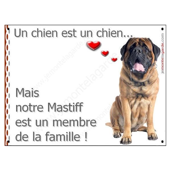 Mastiff Assis, Plaque Portail un chien est un chien, membre de la famille, pancarte, affiche panneau