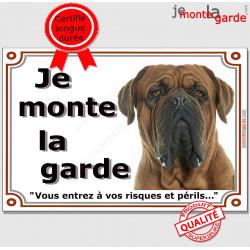 """Dogue de Bordeaux, plaque """"Je Monte la Garde"""" 2 tailles, LUXE C"""