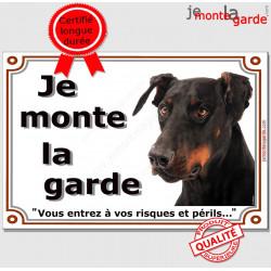 """Dobermann Tête, Plaque portail """"Je Monte la Garde, risques périls"""" panneau affiche pancarte photo"""