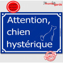 """Plaque humour """"Attention au Chien Hystérique"""" 3 tailles FUN C"""