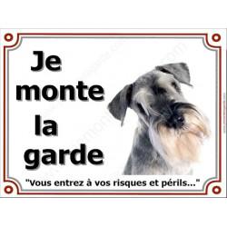 Plaque 4 tailles LUXE je Monte la Garde, Schnauzer Poivre et Sel Tête