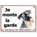 "Schnauzer, plaque portail ""je Monte la Garde"" 3 tailles LUXE"
