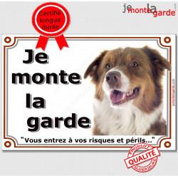 Berger Australien Tricolore Rouge Tête, Plaque Je Monte la Garde, panneau affiche, risques périls pancarte attention au chien