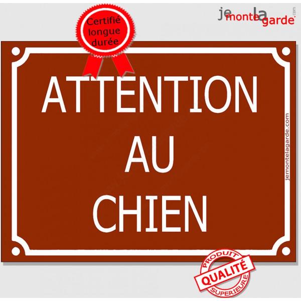 Attention au Chien, Plaque de Rue Marron Chocolat panneau affiche pancarte portail