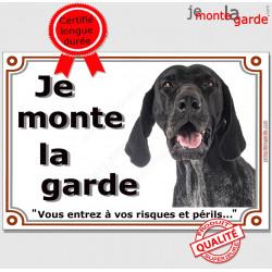 """Braque Allemand noir, Plaque Portail """"Je Monte la Garde, risques et périls"""" pancarte panneau attention au chien photo"""