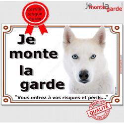 """Husky Blanc, plaque """"Je Monte la Garde"""" 2 tailles LUX C"""