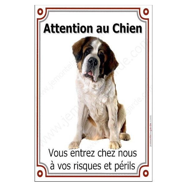 """St-Bernard Assis, Plaque Portail """"Attention au Chien, risques périls"""" verticale, pancarte, affiche panneau Saint-Bernard photo"""