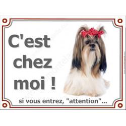 """Shih-Tzu Kiki, plaque portail """"C'est Chez Moi !"""" 4 tailles LUXE"""