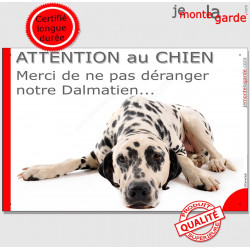 """Plaque portail humour """"Attention au Chien, Merci de ne pas déranger notre Dalmatien"""" pancarte photo"""