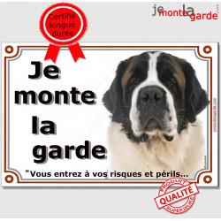 """Plaque portail, photo St-Bernard """"Je Monte la Garde risques périls"""" pancarte Attention au Chien panneau Saint"""
