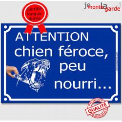 """Plaque Portail """"Attention, Chien Féroce, Peu Nourri..."""" 3 tailles FUN A"""
