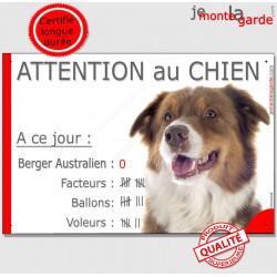 """Berger Australien Tricolore Rouge, Pancarte Portail drôle """"Attention au Chien, Nombre de Voleurs, ballons, facteurs"""""""