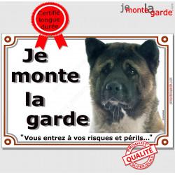 """Akita Américain bringé Tête, plaque portail """"Je Monte la Garde, risques et périls"""" bringué marron pancarte panneau photo"""