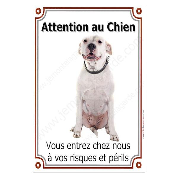 Dogue Argentin Sympa Assis, Plaque Portail Attention au Chien verticale, risques périls, pancarte, affiche panneau