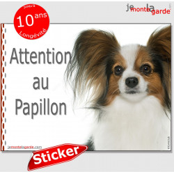 """Epagneul Nain Continental Papillon, panneau autocollant """"Attention au Chien"""" Pancarte sticker photo"""