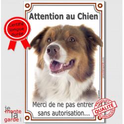 """Berger Australien Tricolore Rouge, Plaque """"Attention au Chien, interdit sans autorisation"""" affiche panneau photo Aussie"""