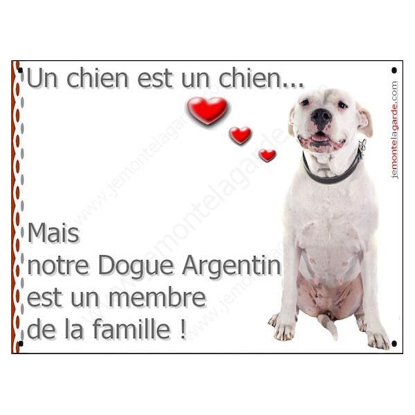 Dogue Argentin Sympa Assis, Plaque Portail un chien est un chien, membre de la famille, pancarte, affiche panneau